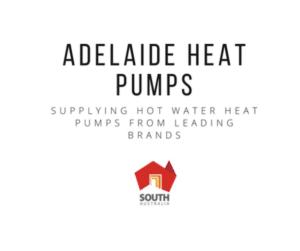Adelaide Heat Pumps South Australia